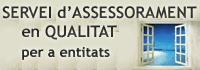 Servei d'assessorament en qualitat per a entitats